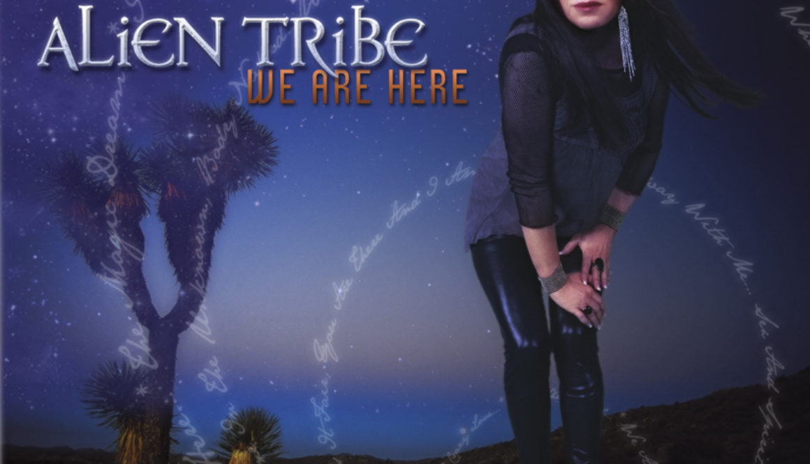 Alien Tribe's We Are Here
