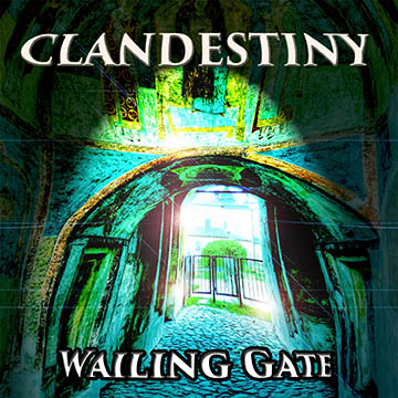 Clandestiny EP by Wailing Gate