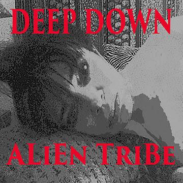 Deep Down album by Alien Tribe