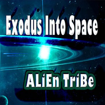 Exodus Into Space album by Alien Tribe