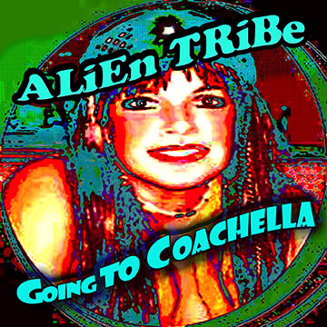 Going to Coachella the unofficial theme song of the Coachella Music Festival